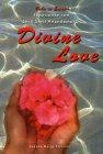 Divine Love Shrii Shrii Anandamurti