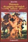 Dizionario dei Soggetti e dei Simboli nell'Arte James Hall