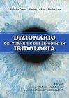 Dizionario dei Termini e dei Sinonimi in Iridologia Federica Zanoni, Daniele Lo Rito e Marino Lusa