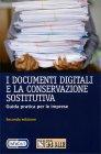 I Documenti Digitali e la Conservazione Sostitutiva