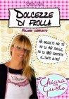 Dolcezze di Frolla (eBook) Chiara Milli