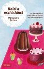 Dolci a Occhi Chiusi (eBook) Mariapaola Dèttore