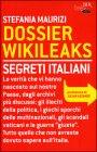 Dossier Wikileaks - Stefania Maurizi