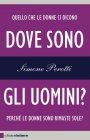 Dove Sono gli Uomini? (eBook) Simone Perotti