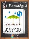 Dove Vanno le Formiche Quando Piove (eBook) Roberto Romiti