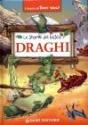 Le Storie del Bosco - Draghi Tony Wolf