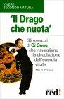Il Drago che Nuota - Libro di Tzu Kuo Shih