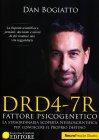 DRD4-7R - Fattore Psicogenetico Dan Bogiatto