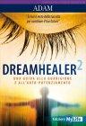 Dreamhealer 2. Una guida alla guarigione e all'auto-potenziamento