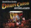 Drum Cargo - Rhythms of Earth David & Steve Gordon