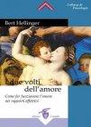 I Due Volti dell'Amore Bert Hellinger