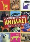 L'Enciclopedia degli Animali per Bambini - 4 DVD