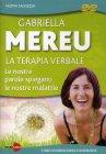 La Terapia Verbale - Videocorso in DVD Gabriella Mereu