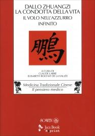 Dallo «Zhuangzi» la Condotta della Vita Claude Larre