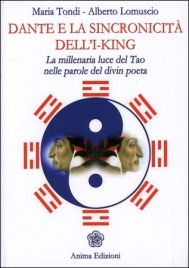 Dante e la Sincronicit� dell'I-King