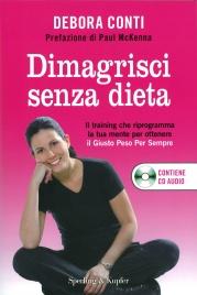 Dimagrire senza dieta di Debora Conti