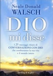 Dio Mi Disse Neale Donald Walsch