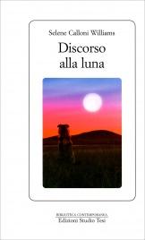 Discorso alla Luna Selene Calloni Williams