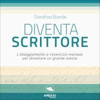 Diventa Scrittore AudioLibro Mp3 Dorothea Brande