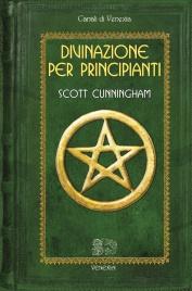 Divinazione per Principianti Scott Cunningham