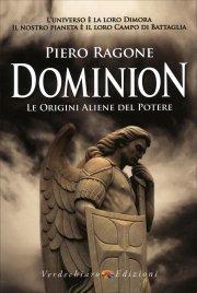 Dominion - Le Origini Aliene del Potere Piero Ragone