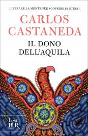 Il Dono dell'Aquila Carlos Castaneda