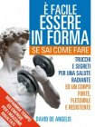 E' Facile Essere in Forma se sai Come Fare (eBook)