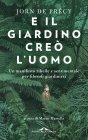 E il Giardino Cre� l'Uomo (eBook) Jorn de Pr�cy