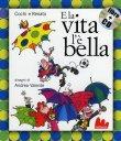 E la Vita l'� Bella Cochi e Renato