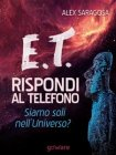 E.T. Rispondi al Telefono - eBook Alex Saragosa