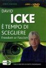 E' Tempo di Scegliere - Live Show in 3 DVD David Icke