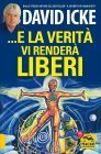 E la Verit� Vi Render� Liberi David Icke