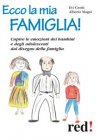 Ecco la Mia Famiglia! (eBook) Evi Crotti, Alberto Magni