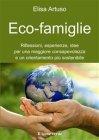Eco-Famiglie (eBook) Elisa Artuso