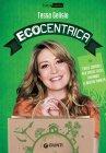 Ecocentrica (eBook) Tessa Gelisio