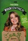 Ecocentrica Tessa Gelisio
