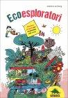 Ecoesploratori Delphine Grinberg