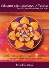 Educare alla Coscienza Affettiva - eBook Rosalba Allevi