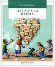 Educare alla Felicit� Lucia Suriano