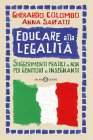 Educare alla Legalità (eBook) Gherardo Colombo, Anna Sarfatti