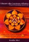 Educare alla Coscienza Affettiva Rosalba Allevi