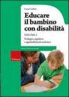Educare il Bambino con Disabilit� - Vol. 1