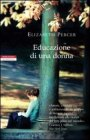 Educazione di una Donna Elizabeth Percer