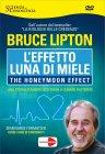 L'Effetto Luna di Miele - Seminario in DVD Bruce Lipton