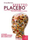 Effetto Placebo (eBook) Erica Bernini