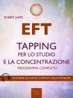 EFT - Tapping per lo Studio e la Concentrazione eBook