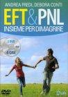 EFT & PNL Insieme per Dimagrire - Videocorso in DVD