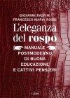 L'Eleganza del Rospo - Libro di Giovanni Raspini, Francesco Maria Rossi
