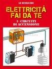 Elettricità Fai da Te 1 - Punti Luce eBook