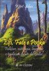 Elfi, Fate e Pooka Wirt Sikes